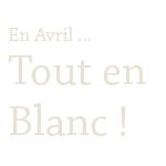 Le challenge nuancier // 2011.04 : BLANC