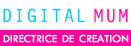 Libelul est Directrice de Cration pour les Digital Mums